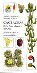 CACTACEAS EN LA FLORA SILVESTRE DE CHILE