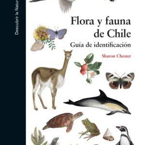 FLORA Y FAUNA DE CHILE.  GUIA DE IDENTIFICACION.
